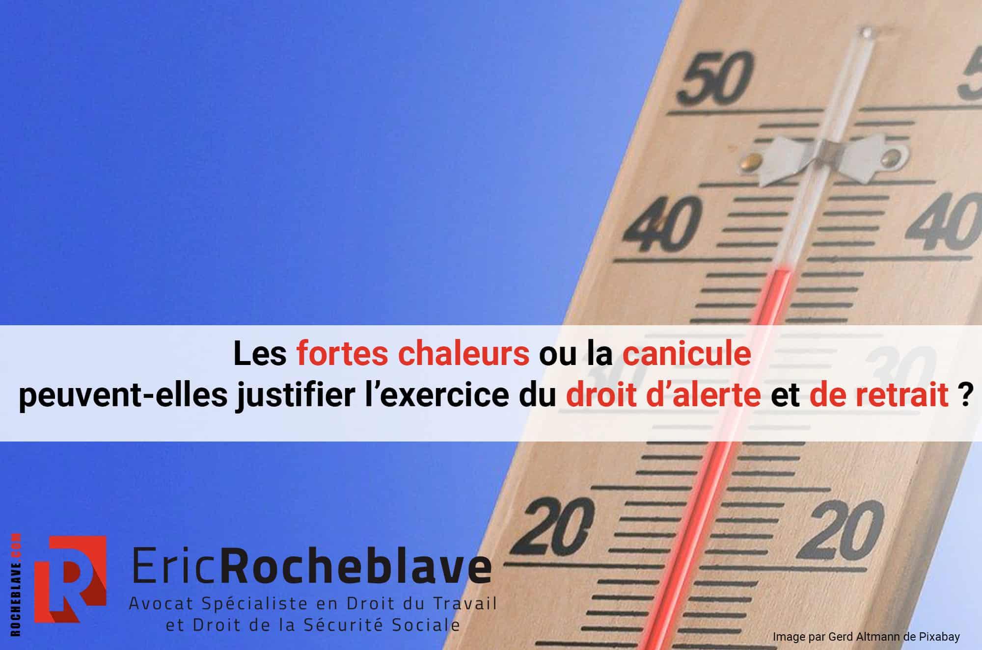 Les fortes chaleurs ou la canicule peuvent-elles justifier l'exercice du droit d'alerte et de retrait ?