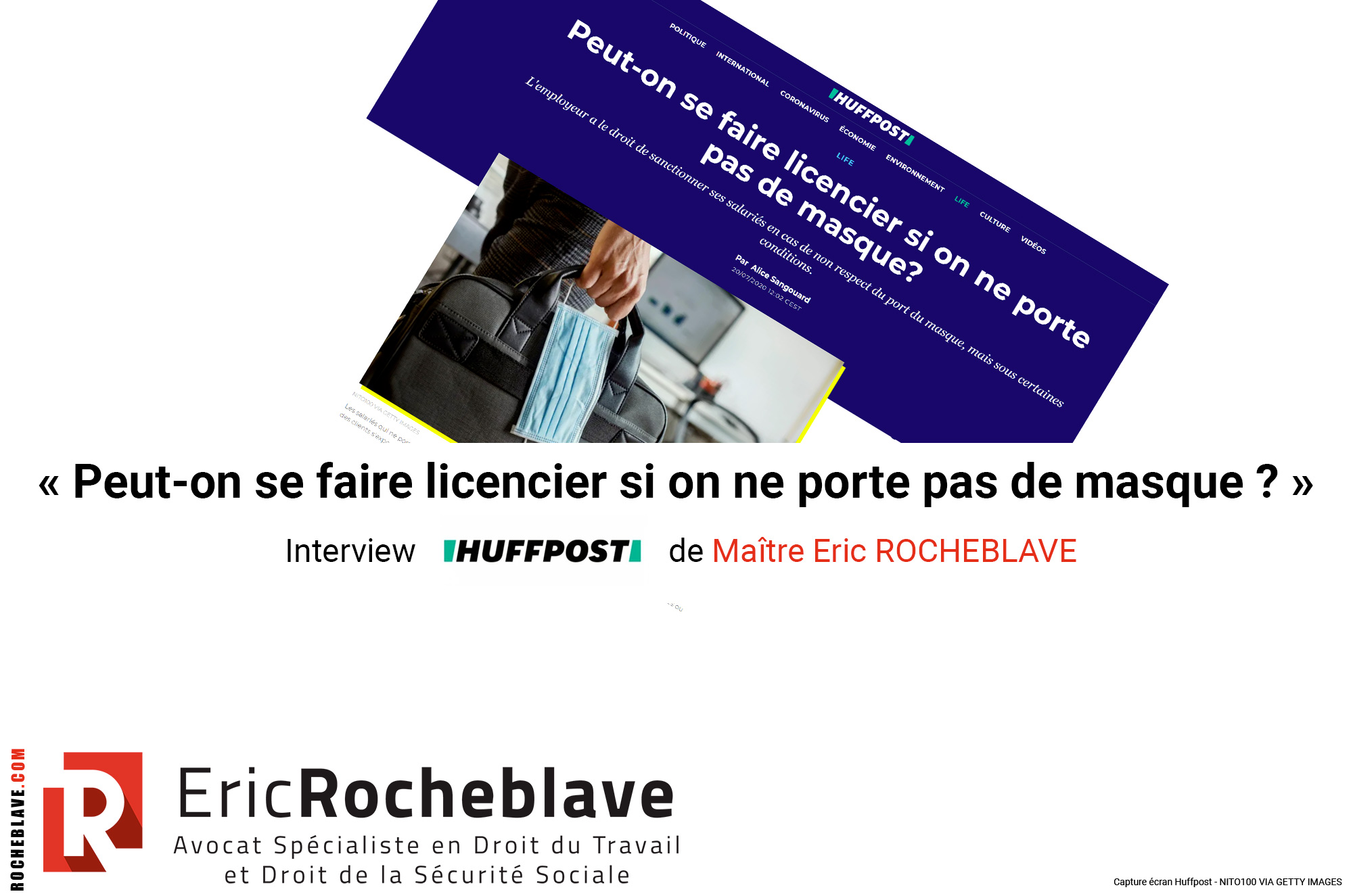 « Peut-on se faire licencier si on ne porte pas de masque ? » Interview HUFFPOST de Maître Eric ROCHEBLAVE