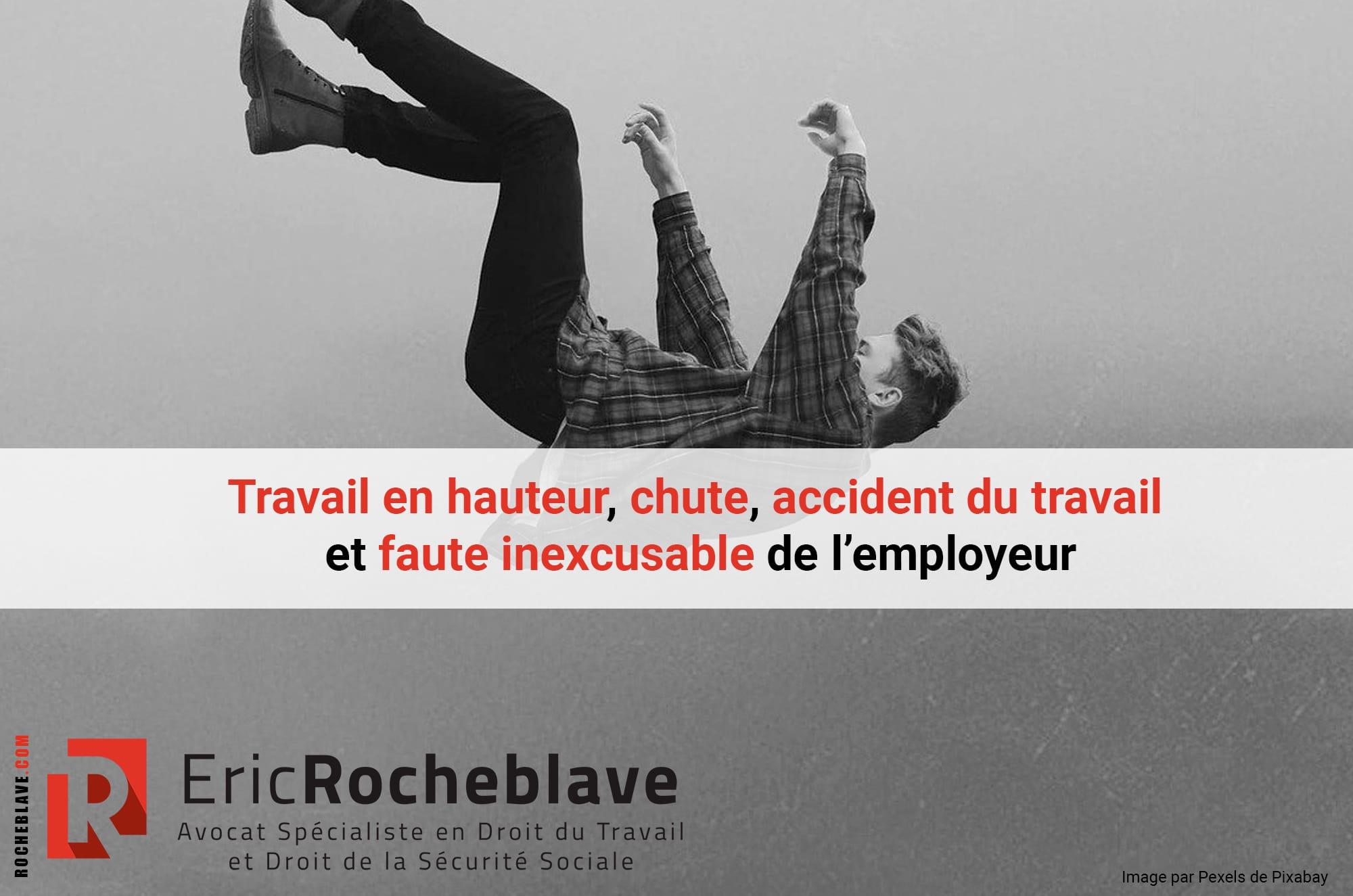Travail en hauteur, chute, accident du travail et faute inexcusable de l'employeur