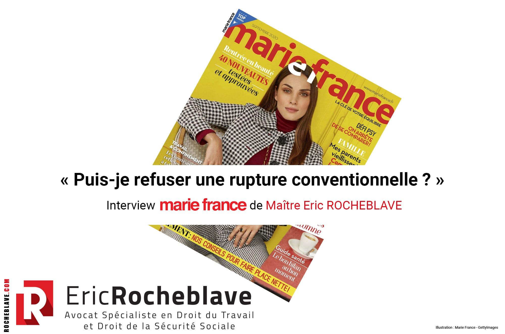 « Puis-je refuser une rupture conventionnelle ? » Interview marie france de Maître Eric ROCHEBLAVE