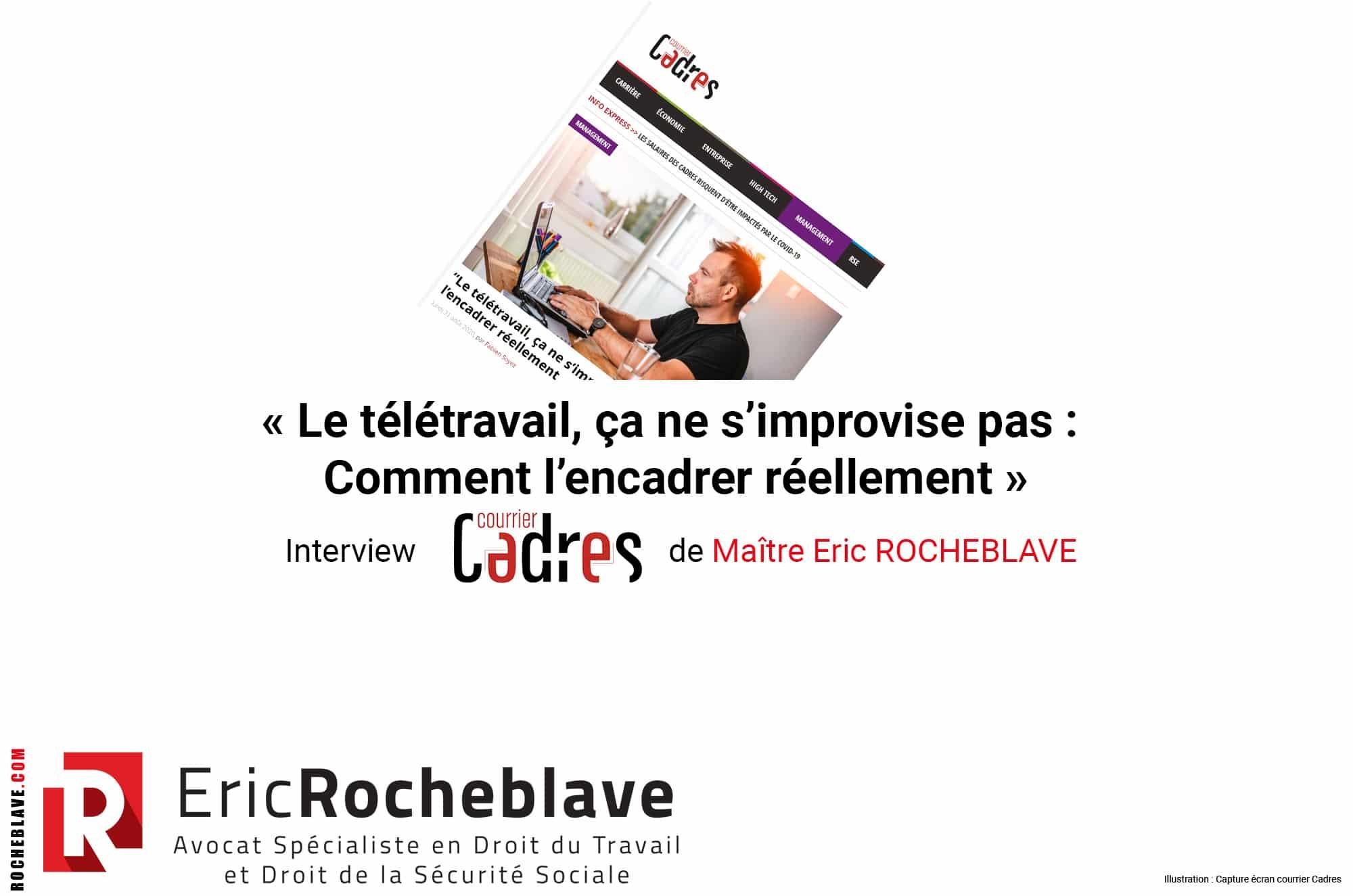« Le télétravail, ça ne s'improvise pas : Comment l'encadrer réellement » Interview Midi Libre de Maître Eric ROCHEBLAVE