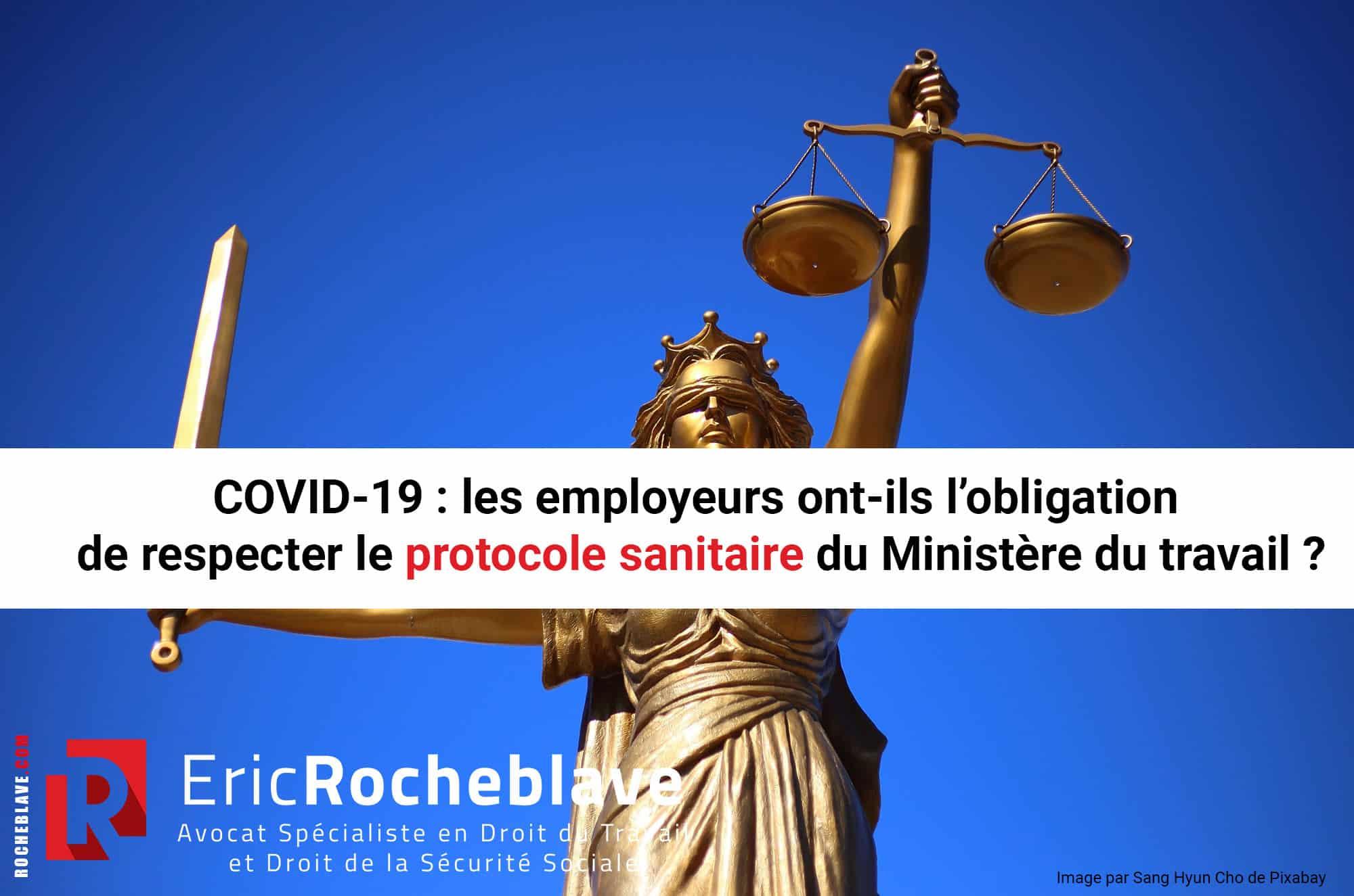 COVID-19 : les employeurs ont-ils l'obligation de respecter le protocole sanitaire du Ministère du travail ?