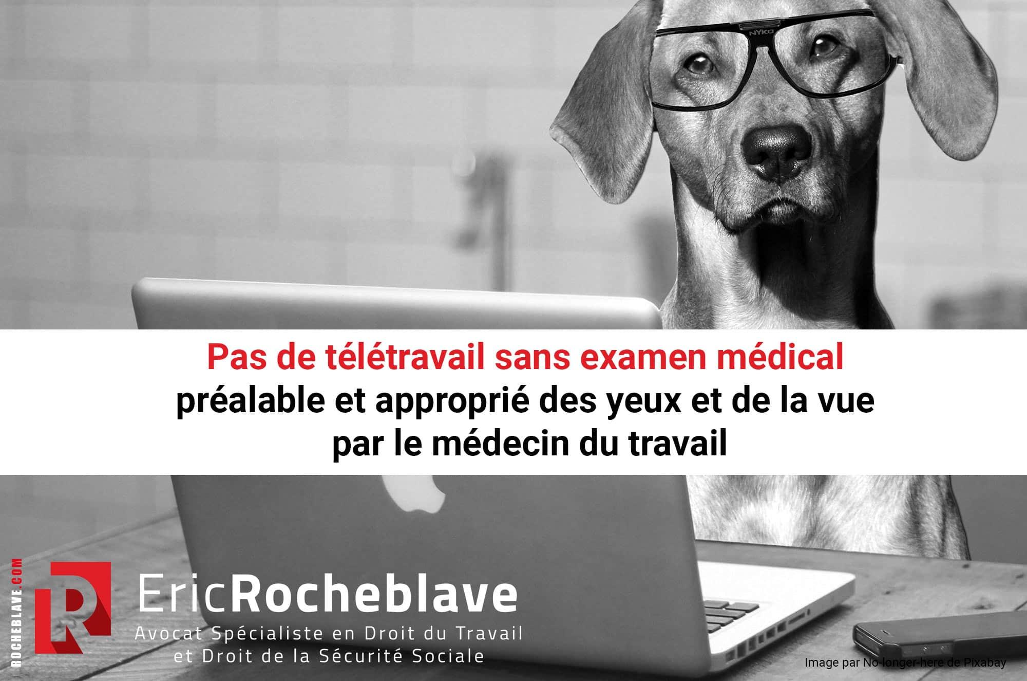 Pas de télétravail sans examen médical préalable et approprié des yeux et de la vue par le médecin du travail
