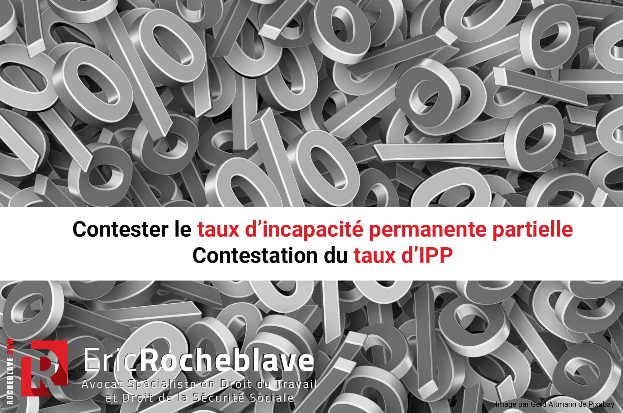 Contester le taux d'incapacité permanente partielle - Contestation du taux d'IPP