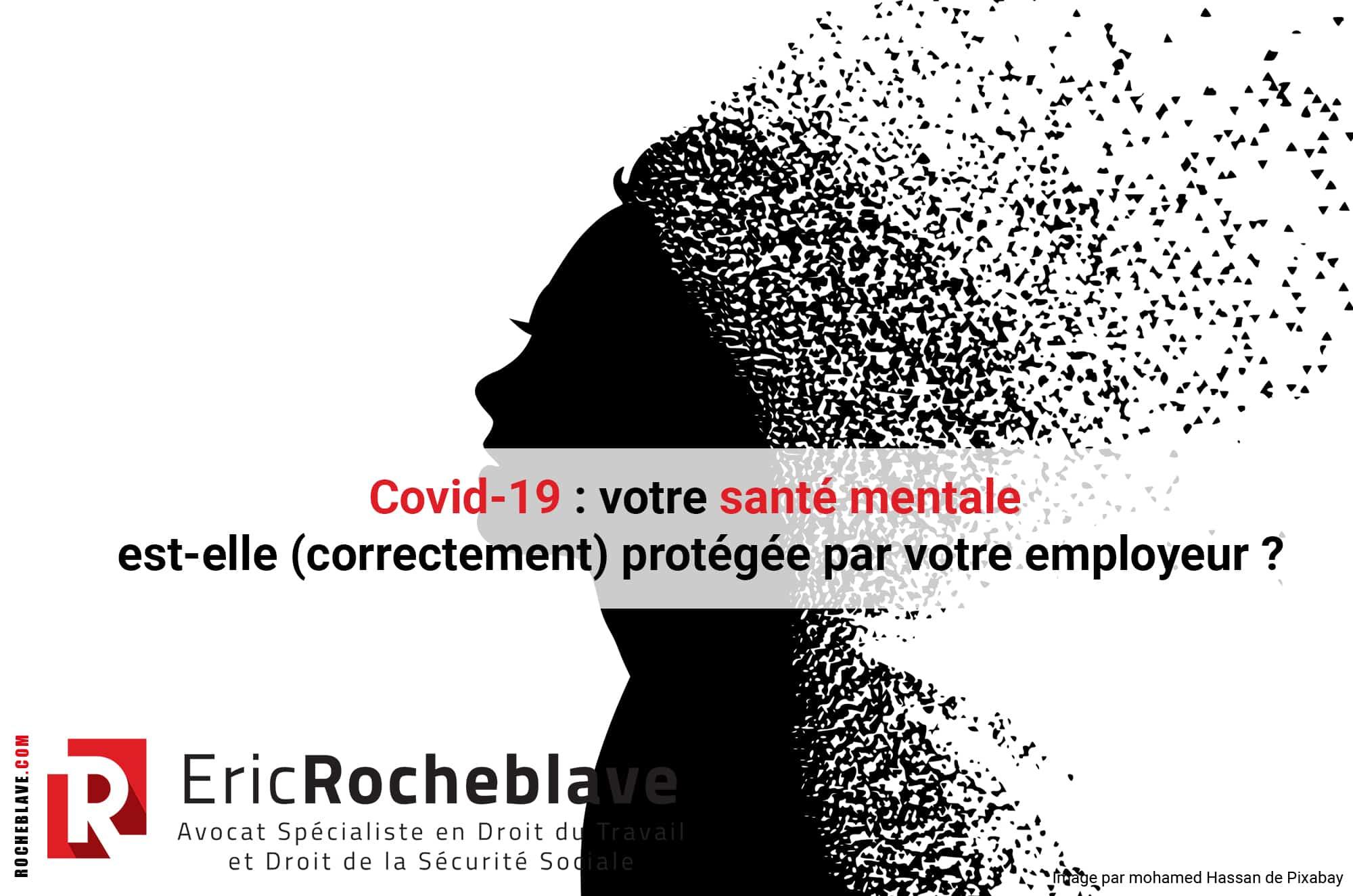 Covid-19 : votre santé mentale est-elle (correctement) protégée par votre employeur ?