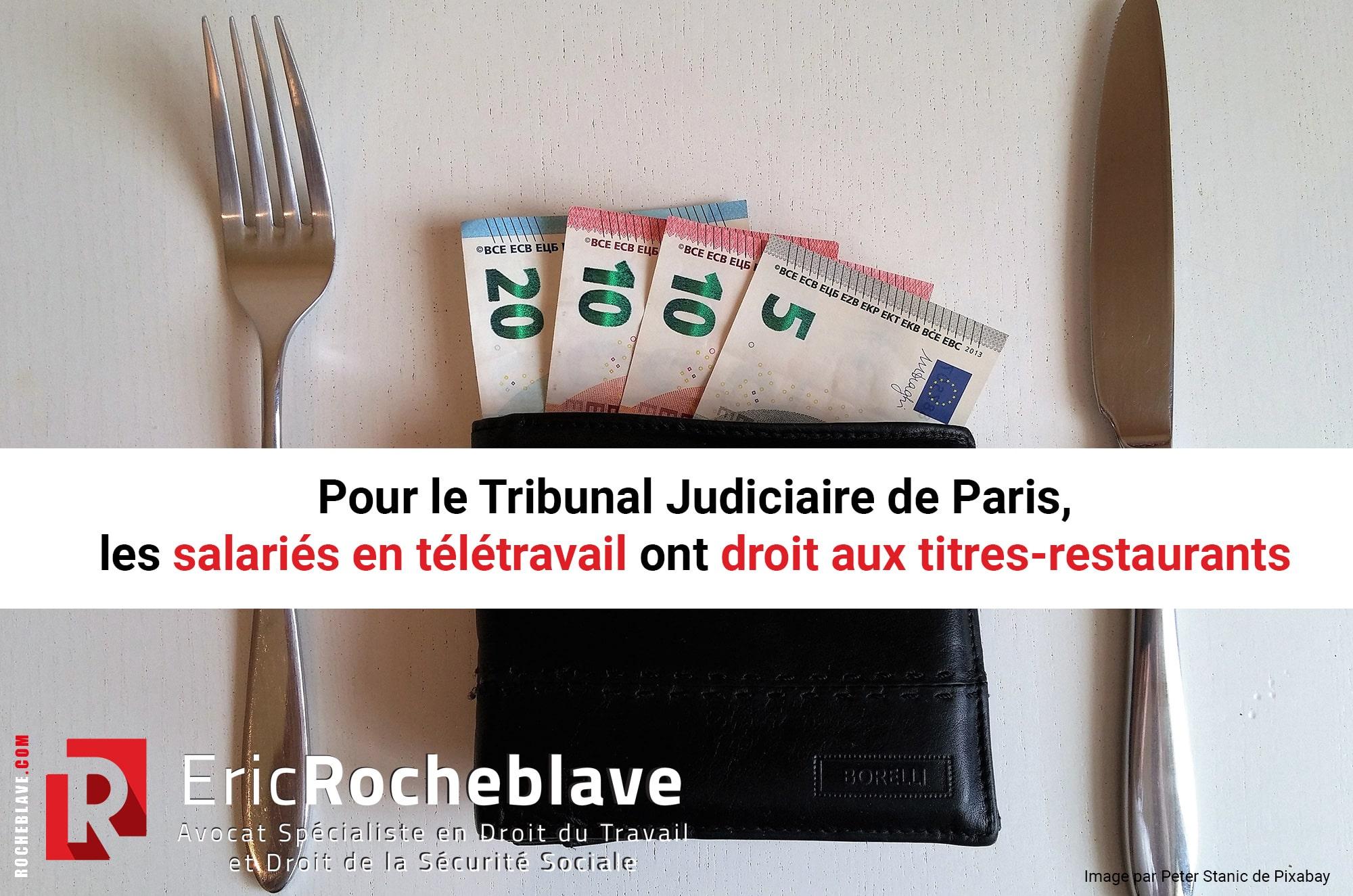 Pour le Tribunal Judiciaire de Paris, les salariés en télétravail ont droit aux titres-restaurants