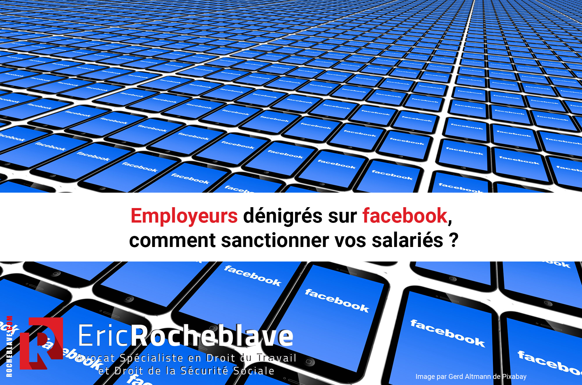 Employeurs dénigrés sur facebook, comment sanctionner vos salariés ?