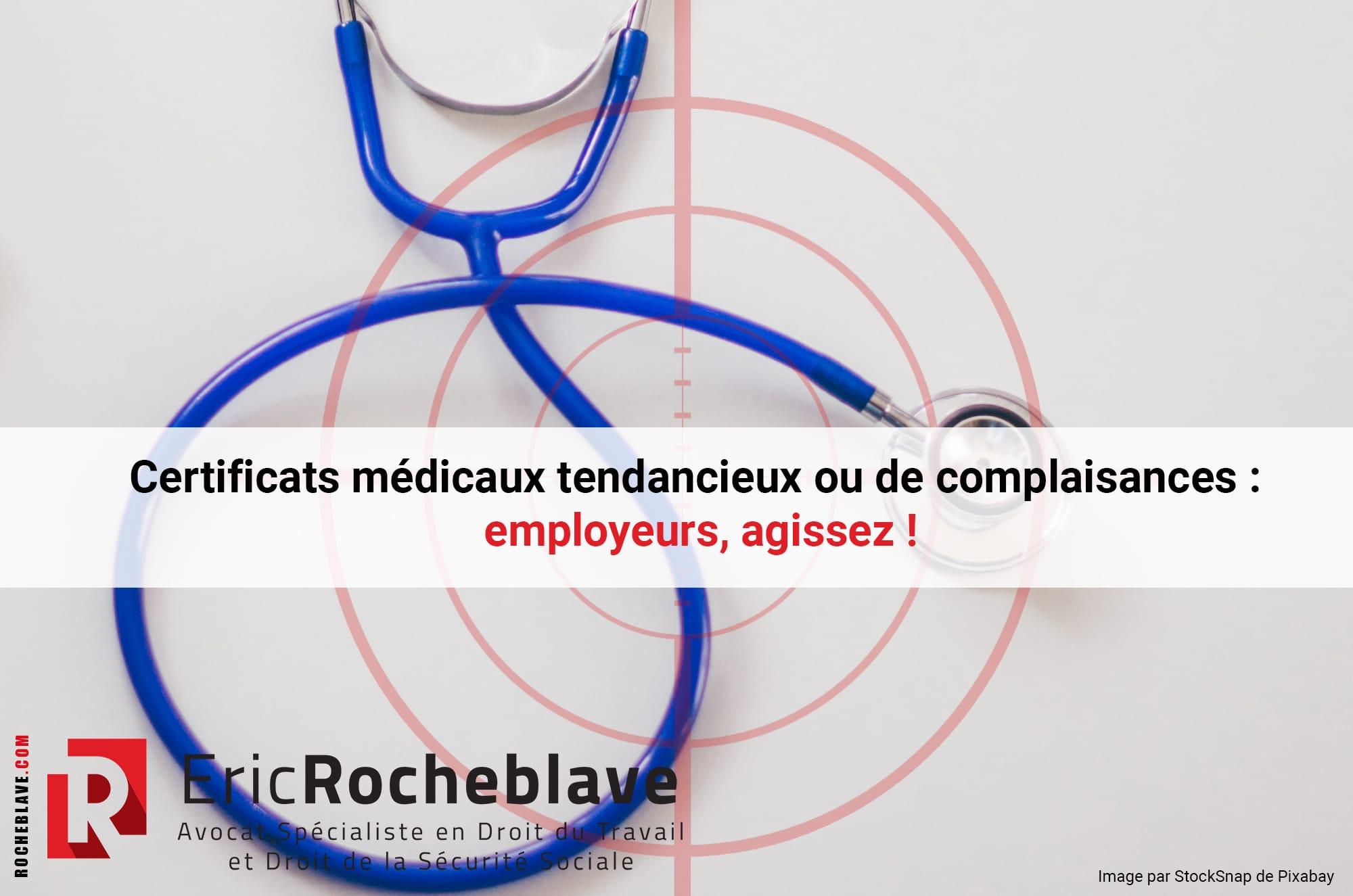 Certificats médicaux tendancieux ou de complaisances : employeurs, agissez !