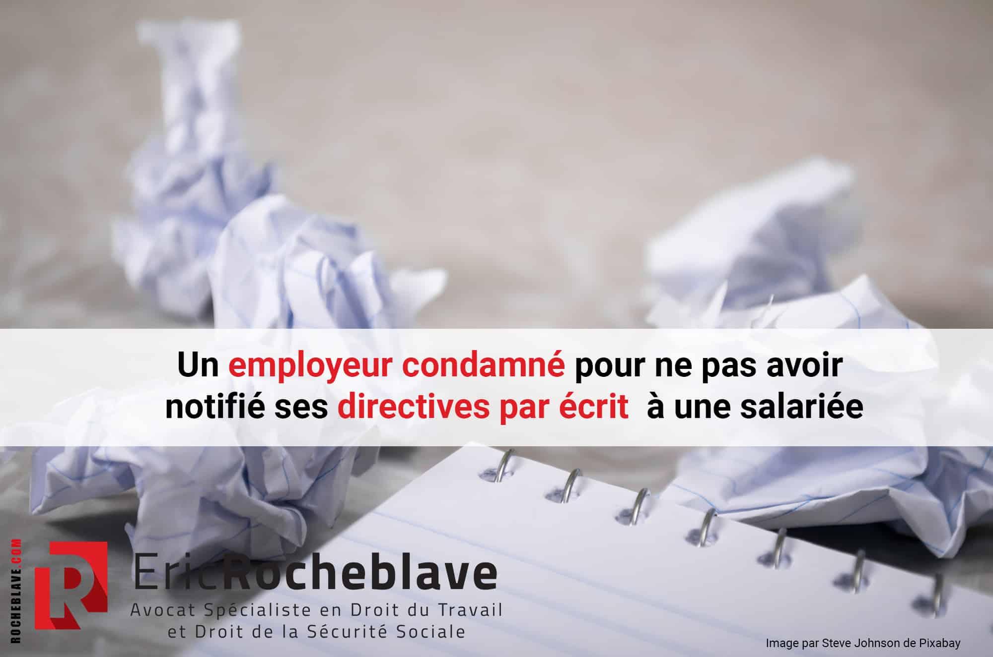 Un employeur condamné pour ne pas avoir notifié ses directives par écrit à une salariée