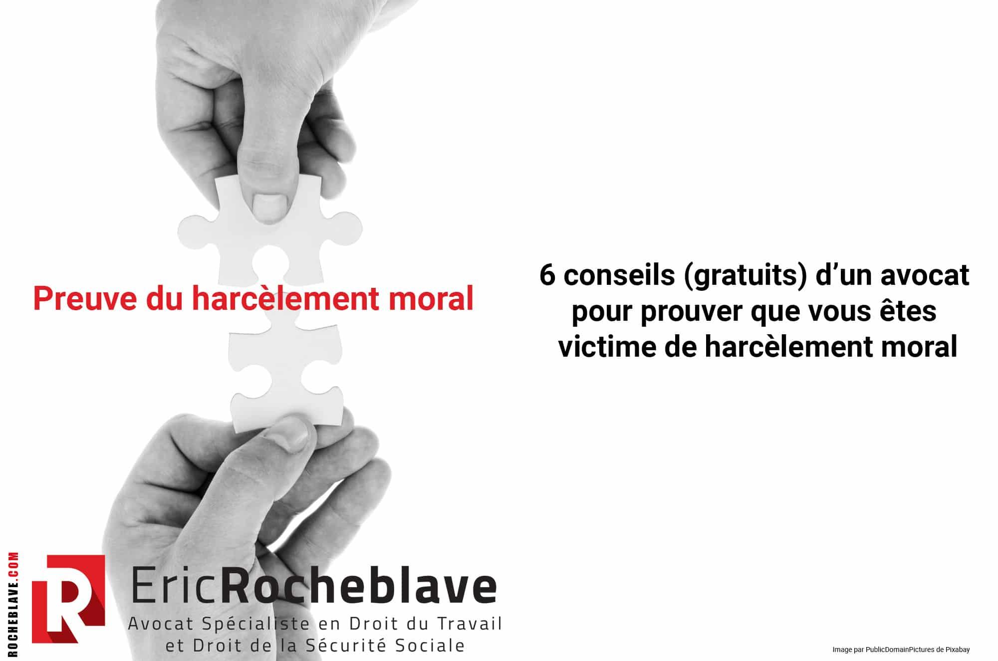 Preuve du harcèlement moral
